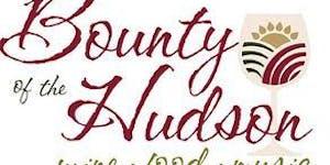 22nd Annual Bounty of the Hudson Wine and Food Festival
