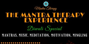 The Mantra Therapy Experience - Diwali Special: Live...