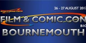 Film & Comic Con Bournemouth AUGUST 2017