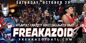 FREAK-A-ZOID 8! Atlanta's Biggest & Baddest Adult...