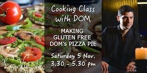 DOMS PIZZA PIE - Cooking Class at LA VIN