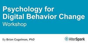 Psychology for Digital Behavior Change - Ottawa (11-13...
