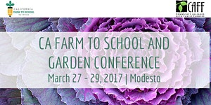CA Farm to School and Garden Conference