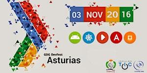 DevFest GDG Asturias 2016 (VI Semana Impulso TIC)