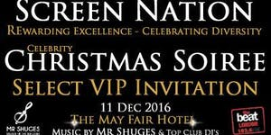 SCREEN NATION CELEBRITY XMAS SOIREE 2016 (After Party...