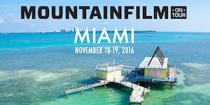 Mountainfilm on Tour: MIAMI 2016