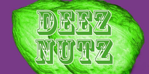 DEEZ NUTZ-Live at the World Famous Comedy Store Wednesday!