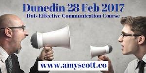 DUNEDIN DOTS - EFFECTIVE COMMUNICATION