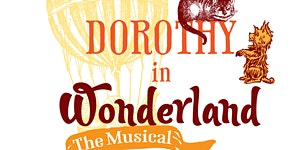 Dorothy in Wonderland the Musical