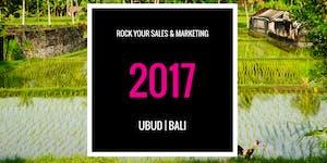 Rock Your Sales & Marketing BALI (2017)