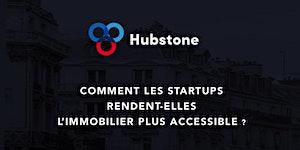 Hubstone - Conférence #1 :  Comment les startups...