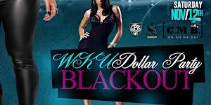 WKU DOLLAR PARTY BLACKOUT