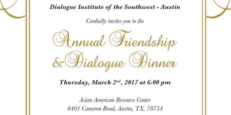 2017 Annual Friendship and Dialogue Dinner tickets