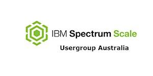 Spectrum Scale User Group Australia (GPFSUGAUS) April...