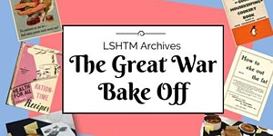 Explore your Archive: The Great War Bake Off 2017