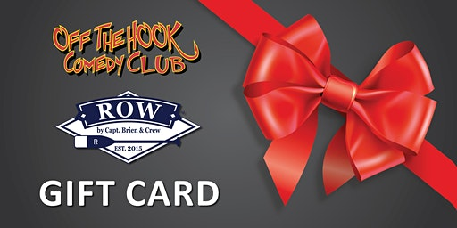 Gift Certificate Row & Off The Hook Comedy