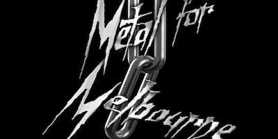 METAL FOR MELBOURNE