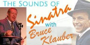 Sounds of Sinatra Starring Bruce Klauber's Jazz Trio...