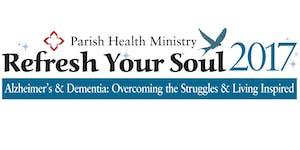 Refresh Your Soul 2017 - Alzheimer's &...
