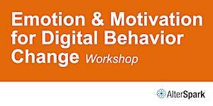 Emotion & Motivation for Digital Behavior Change [N1]...