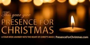 PRESENCE FOR CHRISTMAS   St. Peter Huron