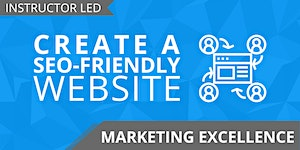 Marketing Excellence: Create a SEO-friendly Website (2...