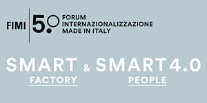 5° Forum FIMI: Smart Factory & Smart People 4.0