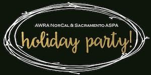 AWRA NorCal and Sacramento ASPA Holiday Party!