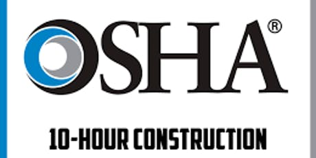 OSHA 10-Hour Construction Safety Course tickets
