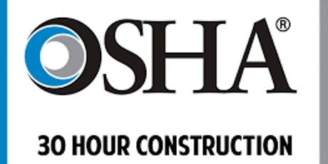 OSHA 30-Hour Construction Safety Course tickets