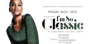IM SO CLASSIC - CLASSIC WEEKENDS ADULT PARTY @ EMBER Sponsored by The Law Firm of Parks & Crump and Courvoisier tickets