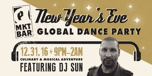 New Year's Eve Global Dance Party with DJ SUN at MKT...
