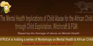 AFRUCA Workshops on Mental Health & African Children...