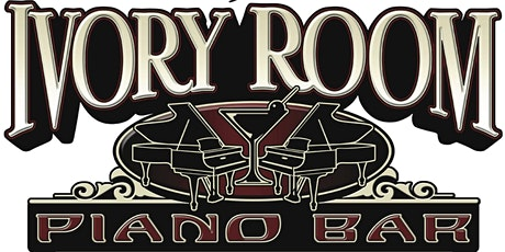 Ivory Room Piano Bar - Reserved Table tickets