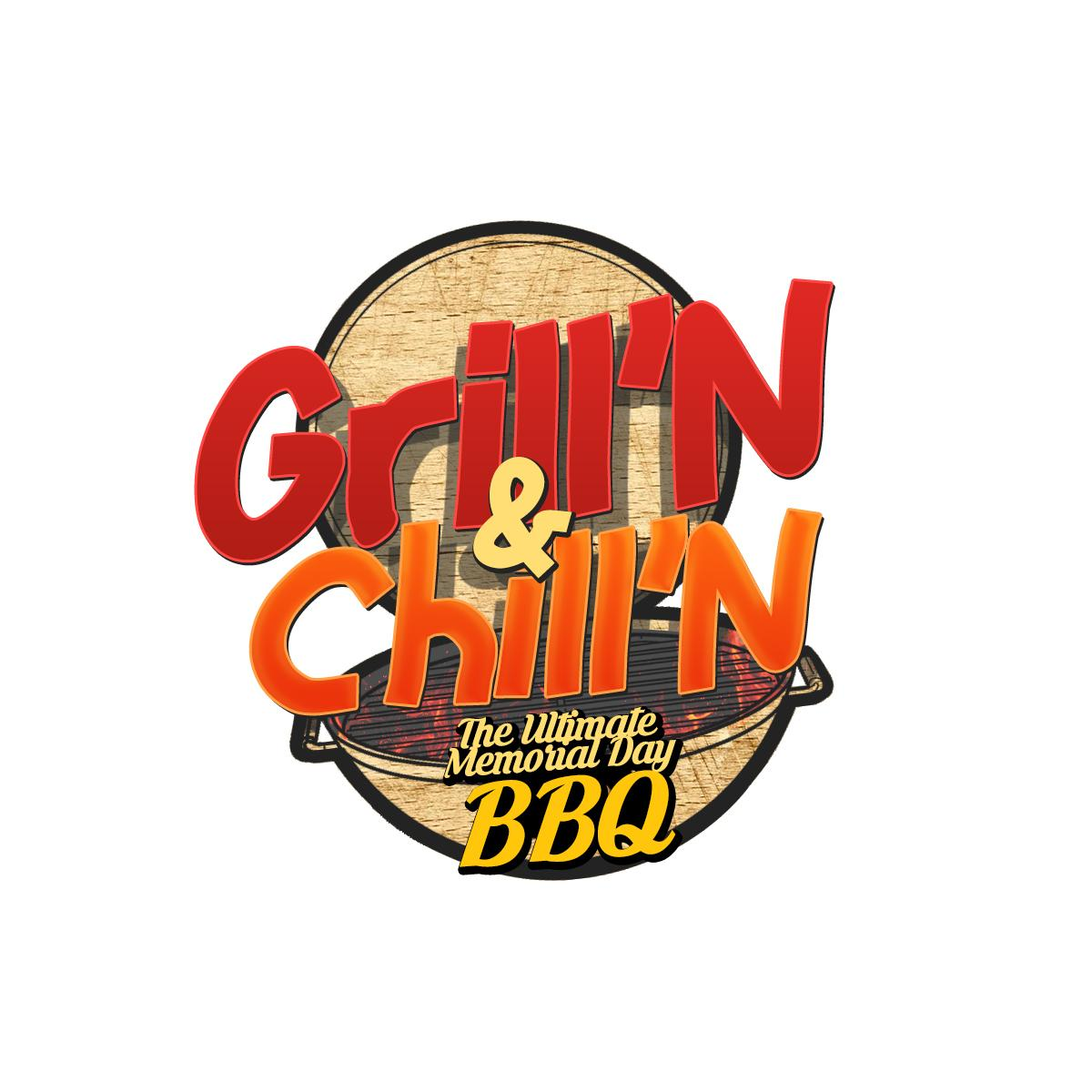 GRILL'N & CHILL'N | Memorial Day BBQ | Everyo
