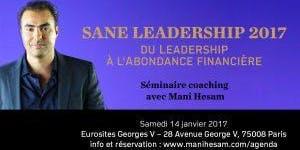 SEMINAIRE MANI HESAM - Du Leadership à l'abondance...