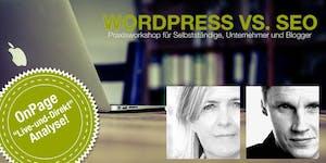 WordPress vs. SEO - Praxisworkshop für Selbstständige,...