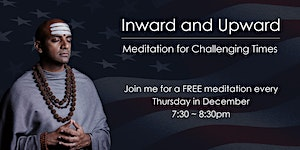 Inward and Upward: Meditation for Challenging Times -...