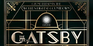 """The Great Gatsby"""" New Year's Eve Countdown Party"""