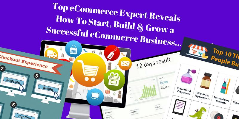 Top eCommerce Expert Reveals How To Build a P