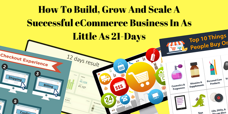 Start, Build & Grow a Profitable eCommerce Bu