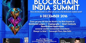 Blockchain India Summit - New Delhi 6 December 2016