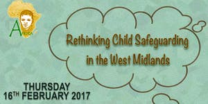 Rethinking Child Safeguarding in the West Midlands
