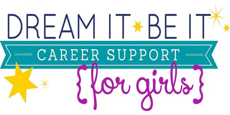 Dream It, Be It: Career Support for Girls Conference tickets