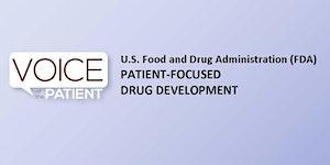 Patient-Focused Drug Development Public Meeting for...