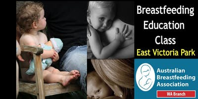 Breastfeeding Education Class East Victoria Park 2019