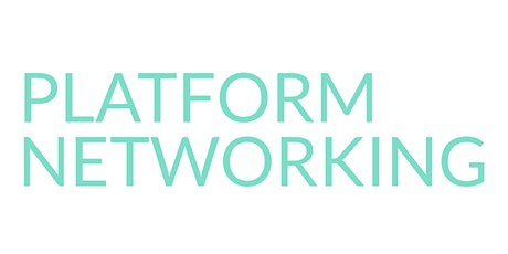 Platform Networking - Women's Business Networking tickets