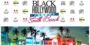 2nd Annual Black Hollywood Weekend In South Beach June...