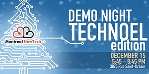 MTL NewTech DemoNight   TechNoel Edition