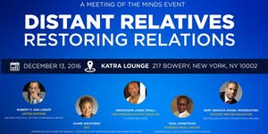 "Distant Relatives ""Restoring Relations"""